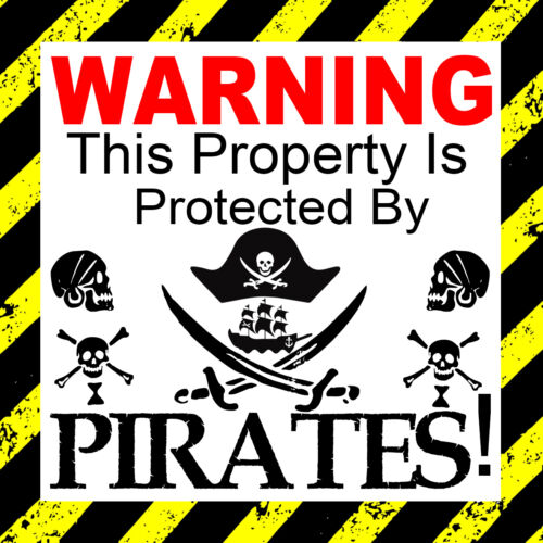 door Warning This property is protected by Pirates car Lap top,window Sticker