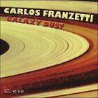Galaxy Dust by Carlos Franzetti (CD, Aug-2010, Inner City)