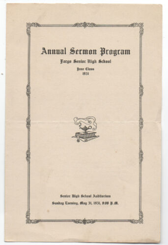 1931 Annual Sermon Fargo High School Fargo North Dakota