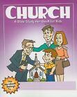 Children's Wordbooks: Church : A Bible Study Wordbook for Kids by Richard E. Todd (2009, Paperback, New Edition)