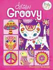 Draw Groovy by Thaneeya McArdle (Paperback, 2014)