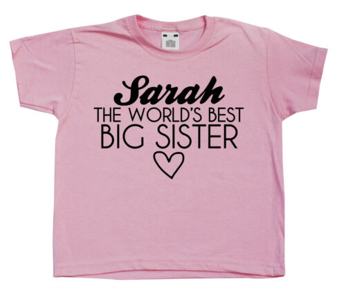 Personalised Name The World/'s Best Big Sister Girls Pink T-ShirtNew Big Sis
