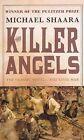 The Killer Angels by Michael Shaara (Hardback, 1987)
