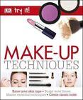 Try it! Make-Up Techniques von DK (2016, Taschenbuch)