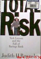 Total Risk: Nick Leeson and the Fall of Barings Ba