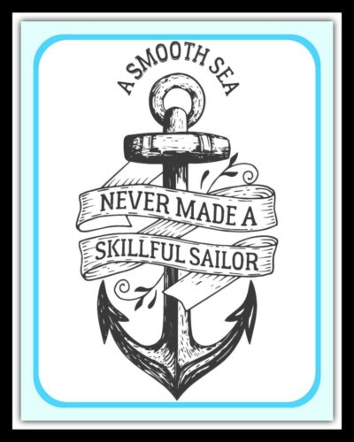 "10/"" x 8/"" A SMOOTH SEA NEVER MADE A SKILFUL SAILOR METAL PLAQUE WALL SIGN 1776"