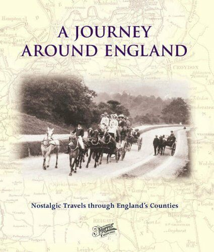 Francis Frith's A Journey Around England By Francis Frith, Shelley Tolcher, Jul