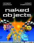 Naked Objects by Richard Pawson, Robert Matthews (Hardback, 2002)