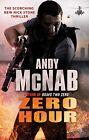 Zero Hour von Andy McNab (2011, Taschenbuch)
