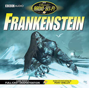 Details about New FRANKENSTEIN Mary Shelly BBC 2 CD Audio book  dramatization Classic