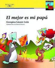 El Mejor Es Mi Papa/ My Dad Is the Best (Gongoli) (Spanish Edition) by Georgina