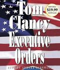 Executive Orders by Tom Clancy (CD-Audio)