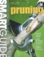 Smart Guide®: Pruning (Smart Guide (Creative Homeowner))-ExLibrary