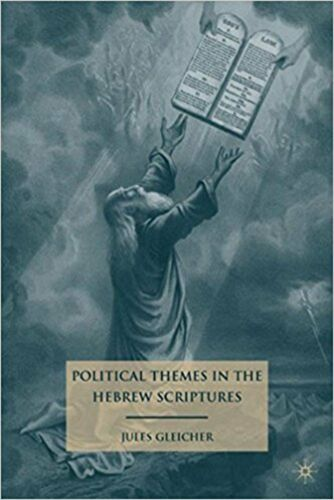 1 of 1 - Political Themes in the Hebrew Scriptures, Very Good, Gleicher, Jules Book