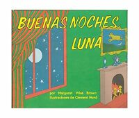 Buenas Noches Luna (goodnight Moon Spanish Edition) Free Shipping