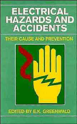 1 of 1 - Electrical Hazards and Accidents: Their Cause and Prevention by