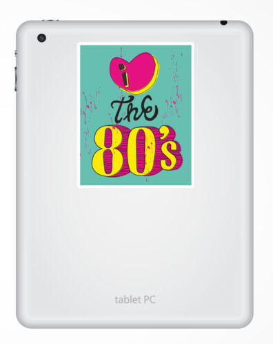 2 X 10 Cm me encantan los 80/'s Vinilo Decal Sticker Ipad Laptop Estilo Retro Y Divertido Regalo # 5463