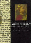 The Life and Times of Alfred the Great by Douglas Woodruff (Paperback, 1993)