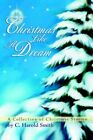 Christmas Like a Dream 9780595322725 by C Harold Smith Paperback