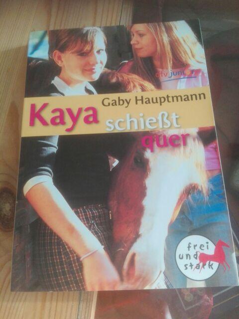 Hauptmann, G: Kaya schießt quer von Gaby Hauptmann (2007, Taschenbuch)