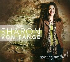 Sharon Von Fange Pointing North CD