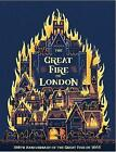 The Great Fire of London: Anniversary Edition of the Great Fire of 1666 by Emma Adams (Hardback, 2016)
