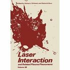 Laser Interaction and Related Plasma Phenomena: Volume 3B by Heinrich Hora, Helmut J. Schwarz (Paperback, 2012)