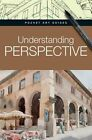 Understanding Perspective by Parramon Editorial Team (Hardback, 2013)