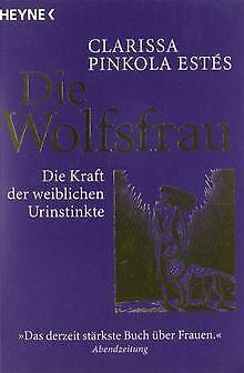 Die Wolfsfrau - Die Kraft der weiblichen Urinstinkte von...   Buch   Zustand gut