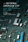 The Informal American City: Beyond Taco Trucks and Day Labor by MIT Press Ltd (Paperback, 2014)