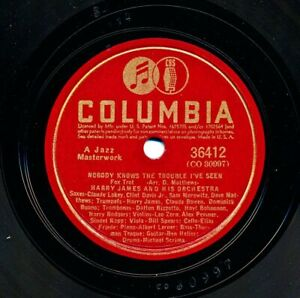 HARRY JAMES 1941 Columbia 36412 - Nobody Knows the Trouble I've Seen