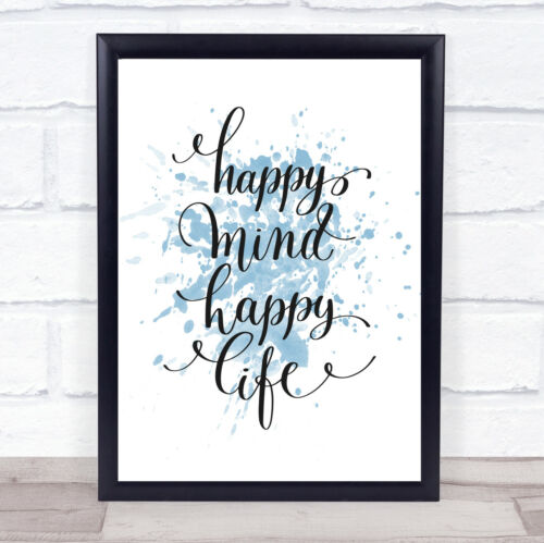 Happy Mind Happy Life Swirl Inspirational Quote Print Blue Watercolour Poster