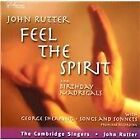John Rutter - Feel the Spirit (Songs and Spirituals)