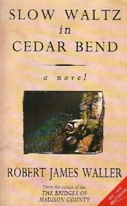 Slow waltz in Cedar Bend - Robert James Waller - Livre - QAO07 - 1494632