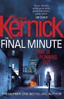 The Final Minute by Simon Kernick (Hardback, 2015)