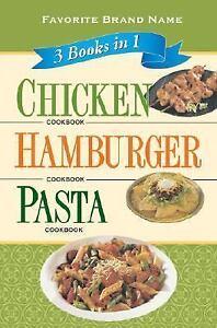 Favorite-Brand-Name-3-Books-in-1-Chicken-Cookbook-Hamburger-Cookbook-Pasta-Cookb