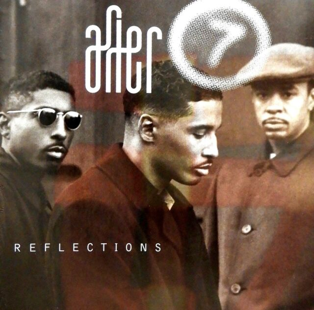 Reflections by After 7 (CD) LIKE NEW!