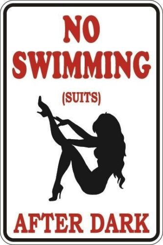 """*Aluminum* No Swimming Suits After Dark 8/""""x12/"""" Metal Novelty Sign  S081"""