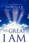 The Great I Am by Glenice Hollis Saddler (Paperback / softback, 2003)