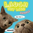Laugh Out Loud: Laugh Out Loud Animals by Jeffrey Burton (2017, Paperback)