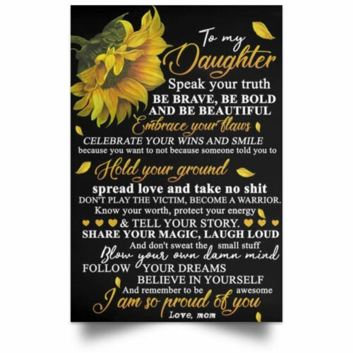 Sunflower Wall Art To My Daughter Poster To My Daughter Quotes Art Print