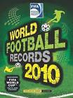 FIFA World Football Records 2010: 2010 by Keir Radnedge (Hardback, 2009)