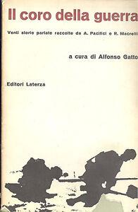 Il-coro-della-guerra-a-cura-di-Alfonso-Gatto-Venti-storie-raccolte-da-Pacifici