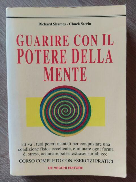 GUARIRE CON IL POTERE DELLA MENTE  AA.VV. DE VECCHI 1995