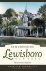 Remembering Lewisboro, New York by Maureen Koehl (Paperback / softback, 2008)