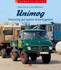 Unimog von Lars Döhmann und Peter Kurze (2013, Gebundene Ausgabe)