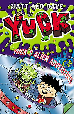 1 of 1 - Yuck's Alien Adventure by Matt and Dave, Book, New (Paperback)