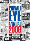 The  Private Eye  Annual: 2006 by Ian Hislop (Hardback, 2006)