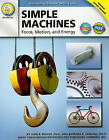Simple Machines: Force, Motion, and Energy by Dr John B Beaver, Dr Barbara R Sandall (Paperback / softback, 2010)