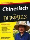Chinesisch für Dummies von Wendy Abraham (2009, Taschenbuch)